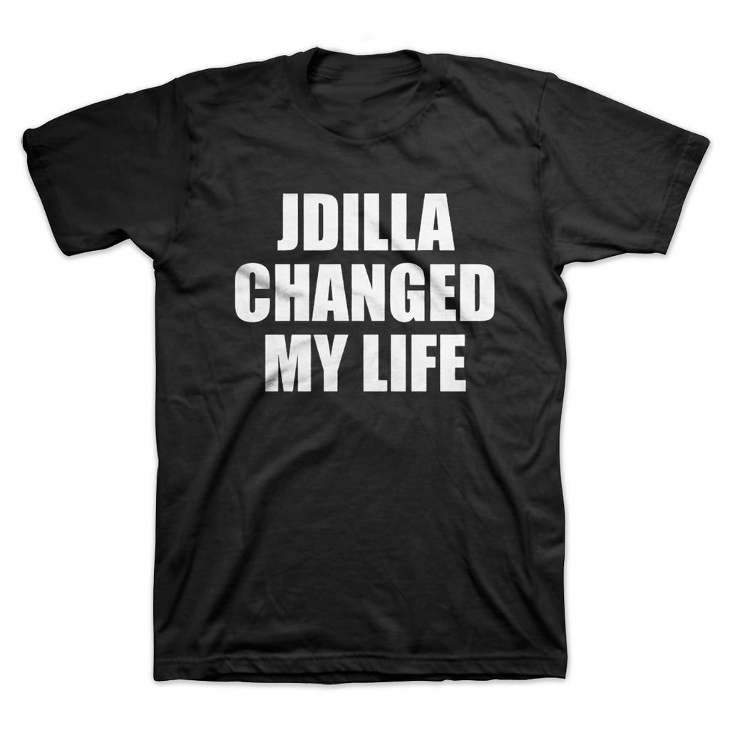 J Dilla Changed My Life T-Shirt