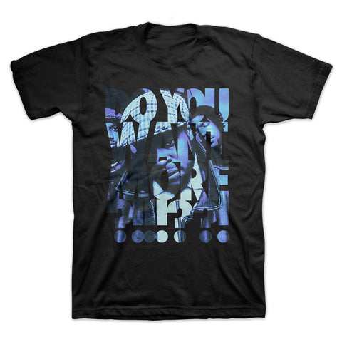 """Do You Want More?!!!??!"" T-Shirt"