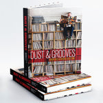 Dust & Grooves: Adventures in Record Collecting – Deluxe Second Edition Book