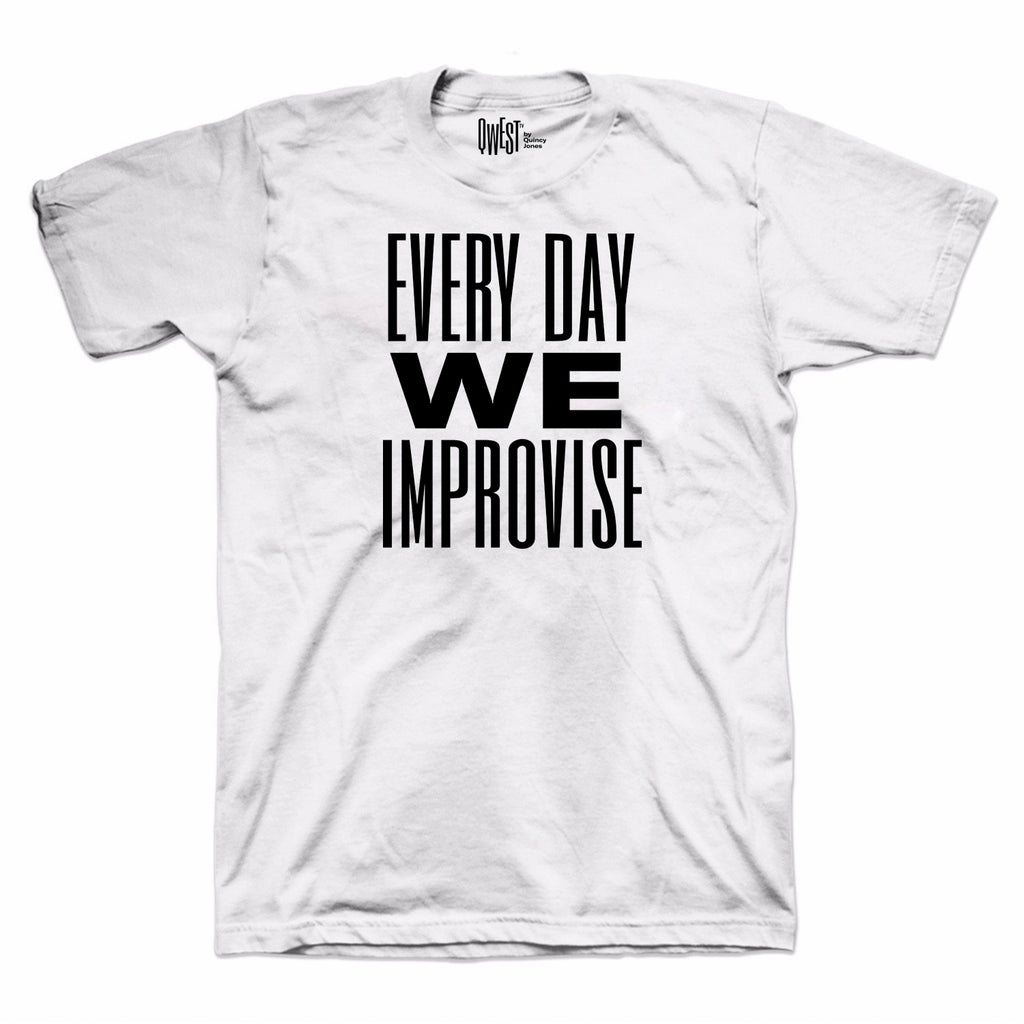 """Every Day We Improvise"" White T-Shirt by Qwest TV"