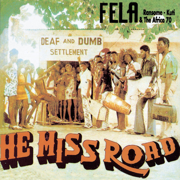 "Fela Kuti ""He Miss Road"" (1975) LP Vinyl"