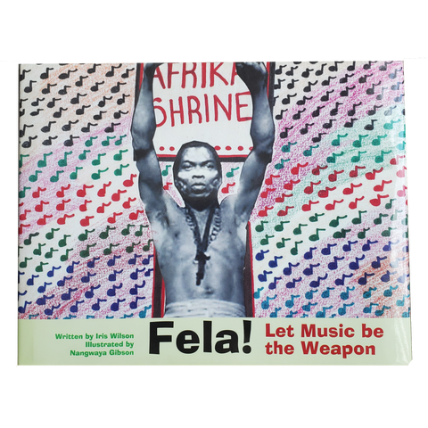 "Iris Wilson ""Fela! Let Music be the Weapon"" Book"
