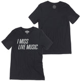 I Miss Live Music. T-Shirt