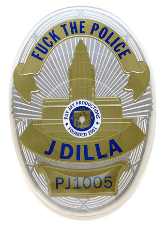 "J Dilla ""Fuck the Police"" Badge Shaped 7"" Vinyl"