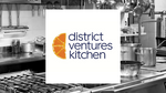 District Venture Kitchens assumes ownership of Food Startup