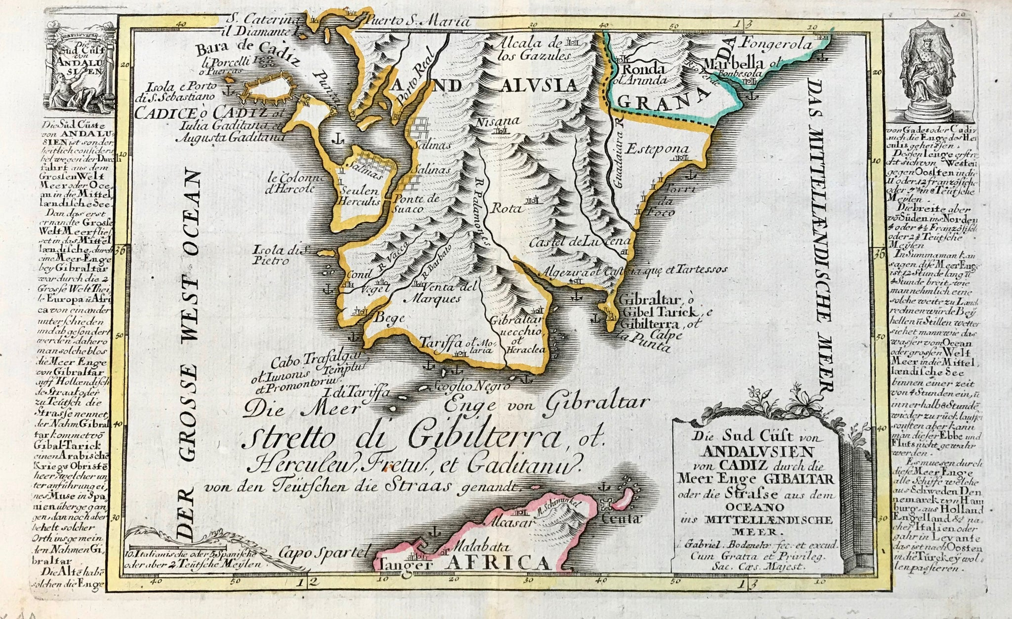 """Die Sud Cuest von Andalusien von Cadiz durch die Meer Enge Gibraltar oder die Strasse aus dem Oceano ins Mittellaendische Meer"" Copper engraving by Gabriel Bodenehr ca 1705. Original hand coloring.  The Strait of Gibraltar and the southern tip of Spain is the theme of this detailed map. On both sides of the map is very detailed historical information (in German) about the places shown on the map. At the bottom is a bit of northern Africa with Tangier and Ceuta."