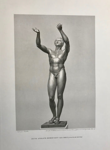 """Jeune Athlete Remerciant Les Dieux (Statue de Bronze)""  Young athlete thanking the Gods  Junger Athlet den Göttern dankend  Very finely executed folio copper etching by Pierre Audouin (1768-1822)  After the drawing by Pierre Bouillon (1776-1831)  Published in Musée des Antiques; Recueil Des Plus Beaux Tableaux, Statues, et Bas-Reliefs Qui Existaient Au Louvre Avant 1815. by Jean Duchesne Aine (author) Henri-Guillaume Chatillon (1780 - 1856) artist and engraver."