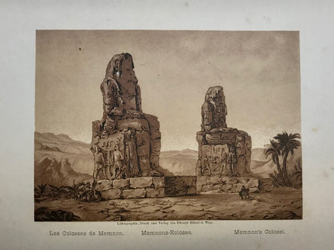 """Les Colosses de Memnon. Memnones-Kolosse, Memnon's Colossi.""  Anonymous lithograph printed in a very pleasant sepia tone. Published 1889. Included is an extra page of text in German about Memnon's Colossi."