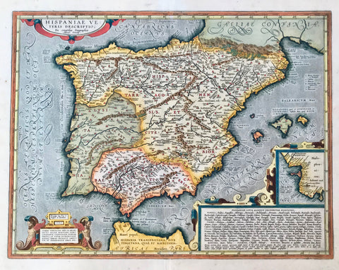 "Spain, Espagña, ""Hispaniae Veteris Descriptio. Ex. conatibus Geographicis Abrah. Ortely."" Copper engraving from the atlas:""Theatrum Orbis Terrarum"" by Abraham Ortelius, dated 1586. Hand coloring."