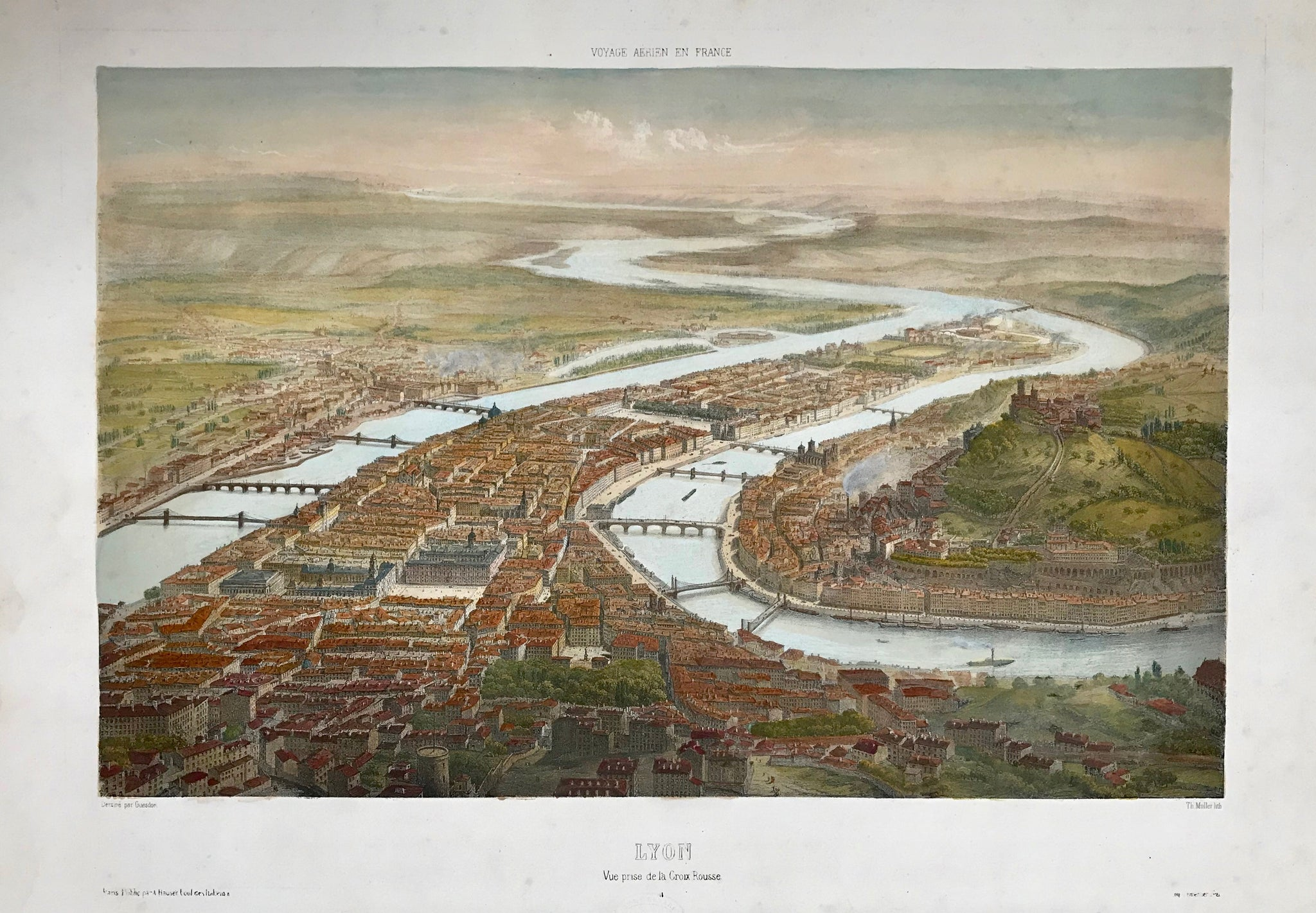 """Lyon - Vue prise de la Croix Rousse""  Hand-colored lithograph by Theodore Muller (1819-1879)  after the drawing by Alfred Guesdon (1808-1876)  An impressive bird's eye view of the City of Lyon.  Published in the series: ""Voyage Aerien en France""  By Lemercier. Paris, 1849 - ca. 1860"