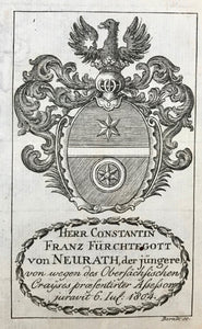 Heraldry, Herr Constantin Franz Fuerchtegott von Neurath, der jungerere  von wegen des Obersaechschen Crayses prentirter Assessor juravit 6 Iul. 1804.  Antique Heraldry Prints  Franz II Joseph Karl (crowned Roman Emperor on July 14 1792), published the names and the Coats of Armes of the gentlemen serving as judges and attorneys at the bar of His Cammer=Gericht (Court Chamber)