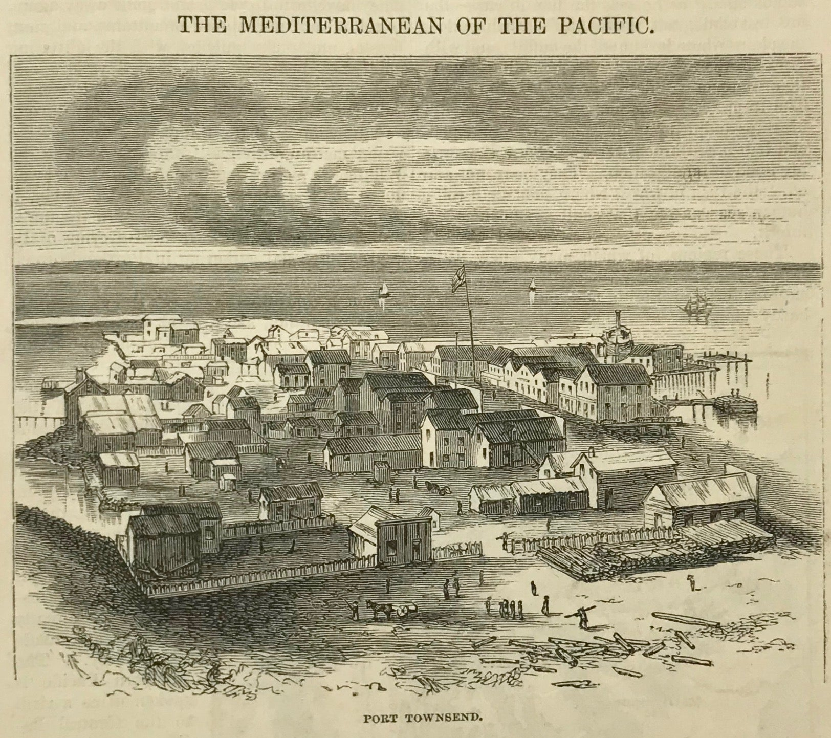 USA Port Townsend  Wood engraving dated 1870. On the reverse side is a sketched map of the Pacific Northwest.