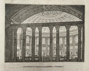 (Vue Interieure de la Chambre des Represents, a Washington.)  Wood engraving published 1844. Below the image and on the reverse side is text in French about the US Congress.