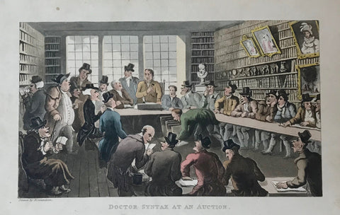 """Dr. Sytax At An Auction""  Aquatint by Thomas Rowlandson. Original hand coloring. Dated 1820. Fine image. Minor signs of age in margins."