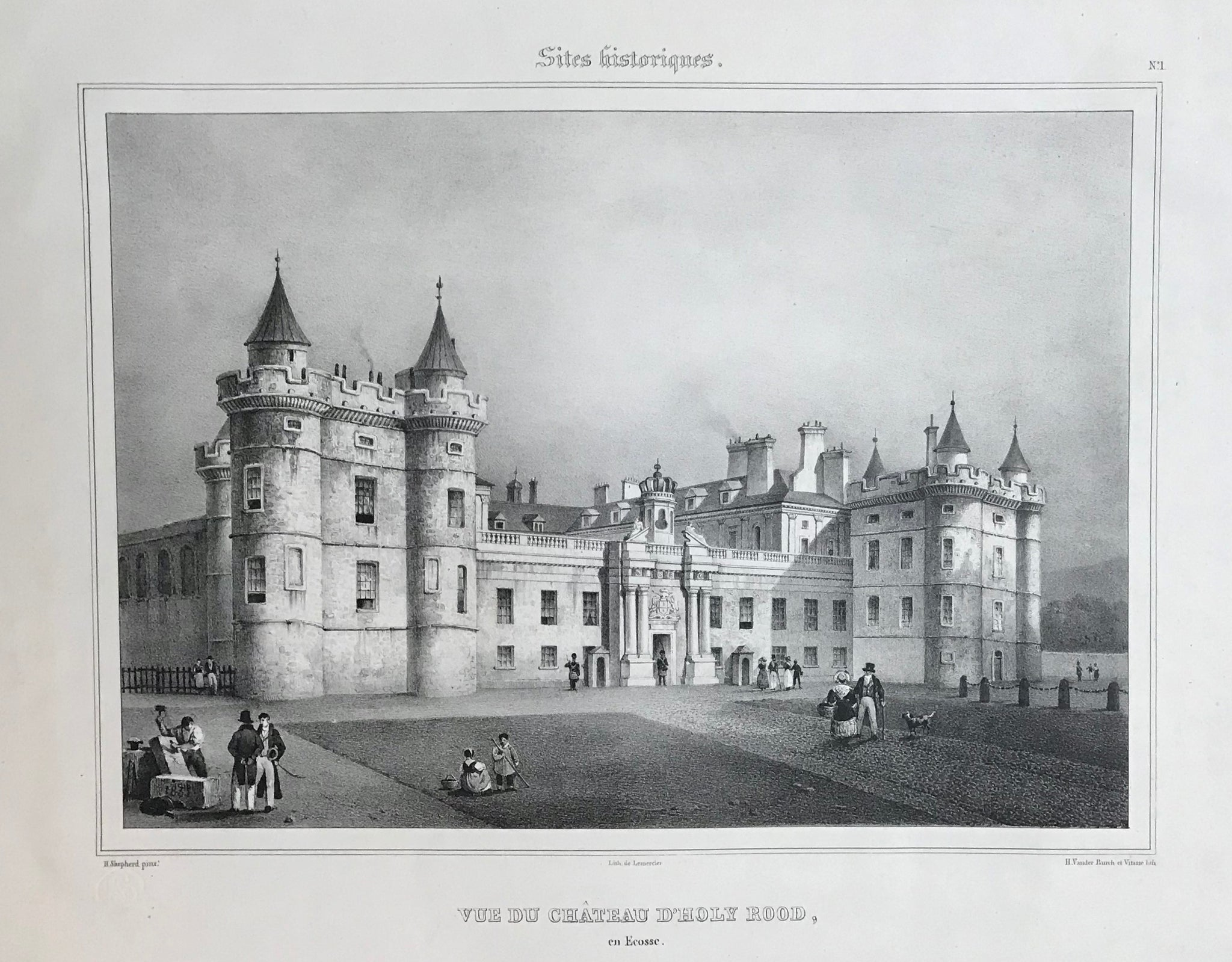 """Vue du Château D'Holy Rood, en Ecosse.""  Lithograph by H. Vander Burch et Vitasse after H. Shepard, ca 1850. Fine, clean print with wide margins. Paper stamp in lower left."