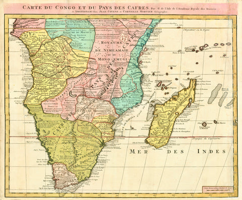 """Carte du Congo et du Pays des Cafres"" Copper etching by Jean Covens and Corneille Mortier. Amsterdam, ca. 1700/10. Bright original hand coloring.  Map shows in great detail (of the time) Africa from the equator to the Cape of Good Hope. It also shows in detail the Island of Madagascar and the various island groups in the Indian Ocean, including Reunion and Maurice."