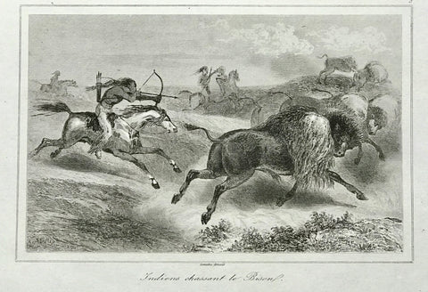 """Indiens chassant le Bison""  Steel engraving by Lemaitre 1849.  9 x 14 cm ( 3.5 x 5.5 "")"