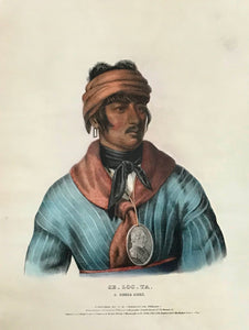 """Se-Loc-Ta. A Creek Chief"" Lithograph. Original hand coloring Painting by Charles Bird King (1785-1862) Published in: ""History of the Indian Tribes of North America"" Authors: Thomas Loraine McKenny (1785-1859) and James Hall (1793-1868)"