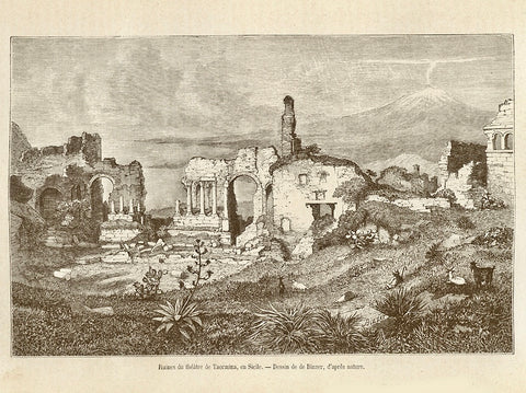 """Ruines du theatre de Taormina, en Sicilie"" Wood engraving published 1870. Reverse side is printed."