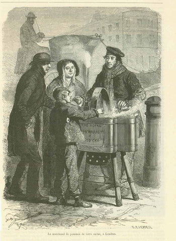 """Le marchand de pommes de terre cuites""  Wood engraving showing a vendor selling cooked potatoes. Most likely in England since the writing on the stand is  English and using the word ""royal"". Published 1878. Below the image is an article that continues on the reverse side about the eating of potatoes in France and England."