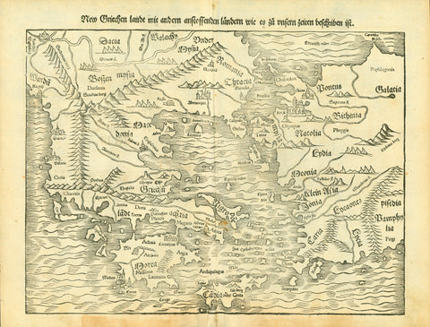 """New Griechen lande mit andern anstossenden laendern wie es zu unsern zeiten beschriben ist""  Woodcut. Published in ""Cosmographia"" by Seabastian Muenster (1488-1552)  Basel, 1553  Shows Greece to the East Balkan, the Black Sea, Constantinople (Istambul), West Anatolia, the immense world of Greek islands south to Crete.  Early map of Greece and Western Turkey"