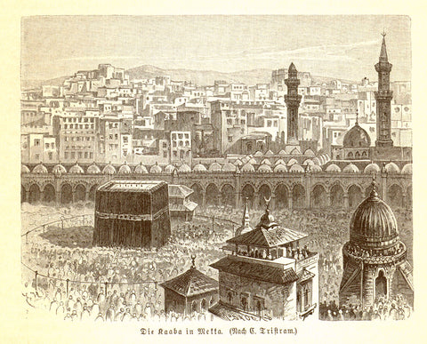 """Die Kaaba in Mekka""  Wood engraving after Tristram. Published 1890. Reverse side is printed."
