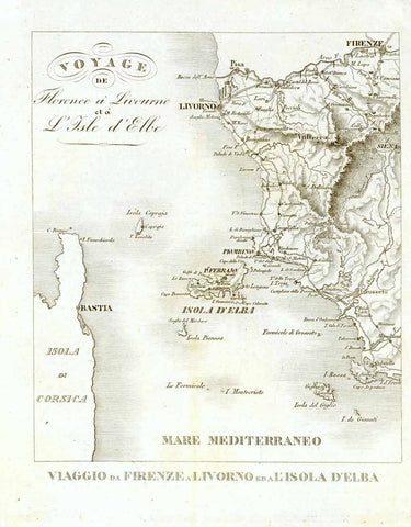 """Voyage de Florence a Livourne et a L'Isle d'Elba""  Anonymous lithograph map ca 1840. Map has folds to fit original book size."