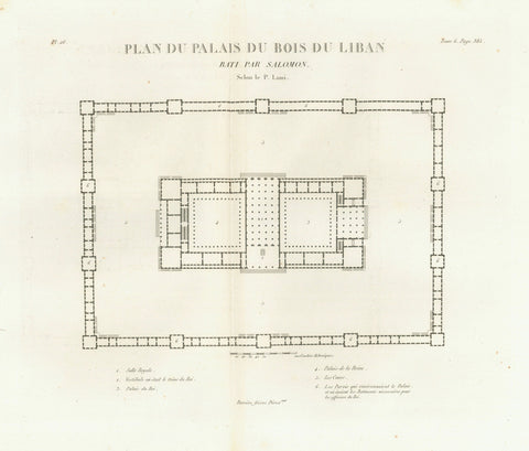 """Plan du Palais du Bois du Liban Bati par Salomon""  Copper etching after drawing by P. Lami  Published in ""Saint Bible de Vence"" by Abbe Henri-Francois de Vence  Paris, 1827"