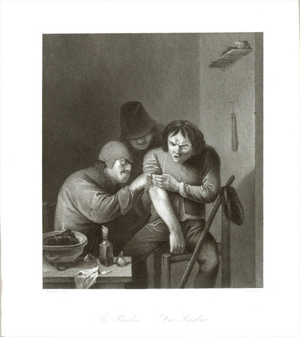 "Surgeon. - ""Le Barbier - The Barber - Der Barbier"" (Surgeon at work)  A surgeon (barber) takes care of a wounded arm.  Steel engraving by A. Carse after the painting by Adriaen Brouwer  Dresden, ca. 1850"