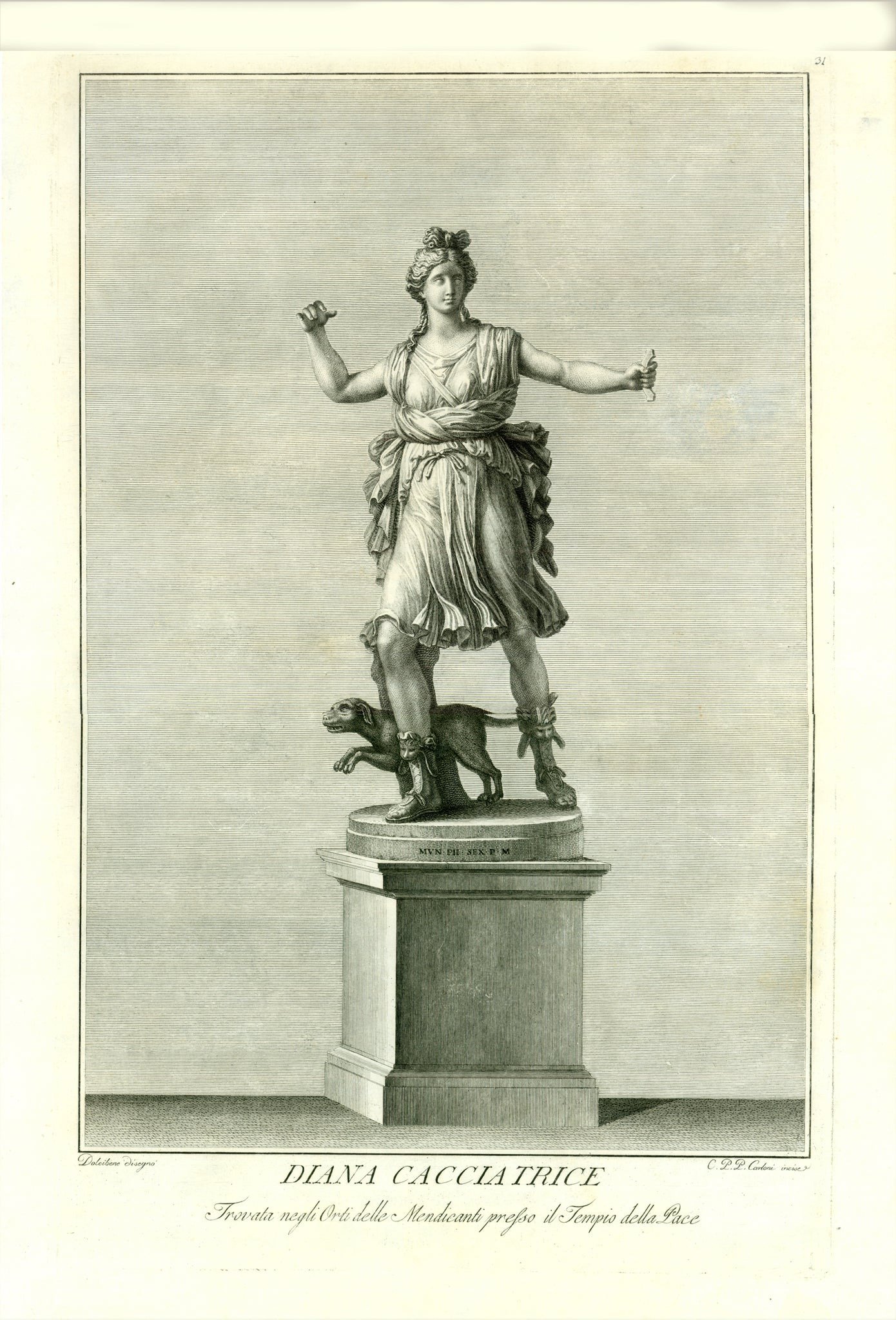 """Diana Cacciatrice""  Copper etching by Carlo Carloni  After the drawing by Vincenzo Dolcibene  Piublished in: ""Il Museo Pio Clementino""  Rome, 1782  Diana - Roman Goddess of Hunting (Greek mythology: Artemis), patroness also of countryside and of the Moon.  This statue shows clearly, that Diana had a bow and an arrow on the taut tendant. An adequate and delightful possession for any passionate hunter with a classical mind."