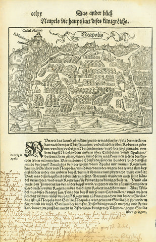 """Neapels die hauptstatt dises kuenigreichs""  ""Neapolis"" - Naples  Woodcut.  Published in ""Cosmographia""  By Sebastian Muenster (1488-1552)  Basel, 1553  Early view of Naples, seen from the Gulf of Naples.  On the full page. Lower left and lower margins have black ink handwritten remarks in German."