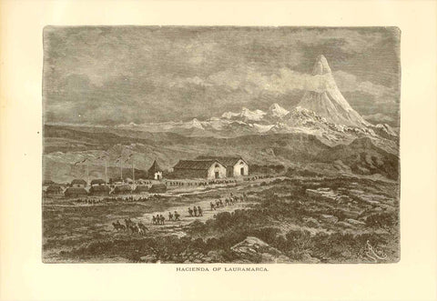 """Hacienda of Lauramarca""  Wood engraving published 1887. Text on the reverse side about Peru.  Original antique print"