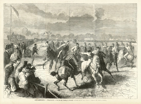 "Polo. - ""Angleterre. - Woolwich. - Le jeu de hockey a cheval""  Playing Polo in England.  Wood engraving by G. Janet after the drawing by Godefroy Durand  Published in Paris, ca. 1870  This was actually a game of the London Polo Club. Woolwich is located in southeast London."