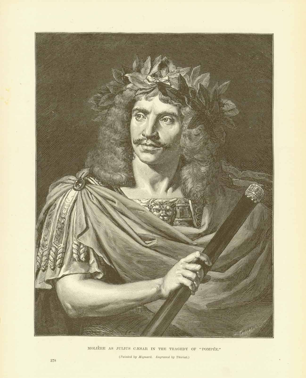 """Moliere as Julius Caeser in the Tragedy of ""Pompee""  Wood engraving made after a painting by Mignard and engraved by Thiriat."