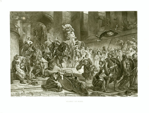 """Alaric in Rome""  Photogravure after the painting by Wilhelm von Lindenschmit (1829-1895).  London, ca. 1890  After having ransacked Constantinople, Corinth, Sparta an other places in Greece, Alaric, first king of the Visigoths (370-410), moved on to Rome battling down places he happened to pass."