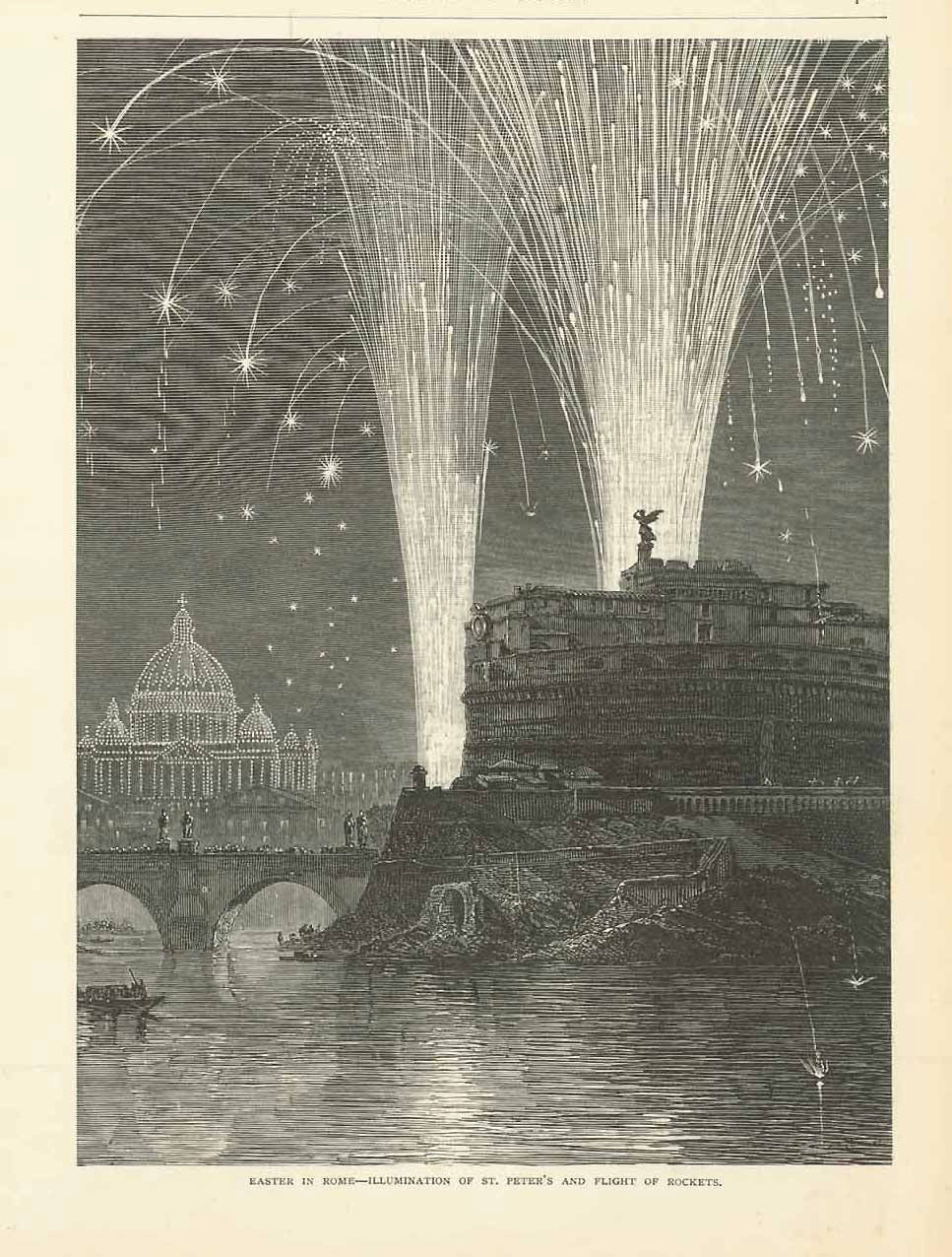 """Easter in Rome - Illumination of St. Peter's and Flght of Rockets""  Wood engraving published ca 1875. Partial artcle about the Easter celebration in Rome.  Original antique print , Firework, Feuerwerk, Ostern, Engelsburg, Engelsbrücke, Fireworks"