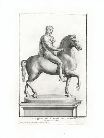 """Statua Equestre di Cesare Augusto in Eta Giovanile. Nel Palazzo Farnese""  Copper etching by Francesco Aquila (1676-1740)  Published in ""Raccolta di Statue antique e moderne...""  Published by Domenico de Rossi  Rome,1704"