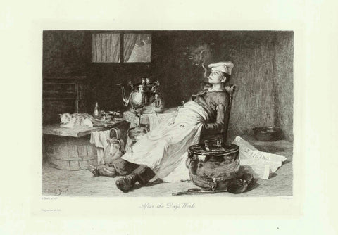 """After the day's work""  Steel engraving by Eugene Decisy (1866-1936) after the painting by Joseph Bail (1862-1921). Published in ""Magazine of Art"" London, 1895 The scene: a totally pooped apprentice cook, legs stretched out, eyes shut with fatigue, cigarette in his mouth and a cat, just as tired from a day of cat-typical dolce far niente enjoying the end of a long day's work. Nice humorous composition! Condition is excellent."