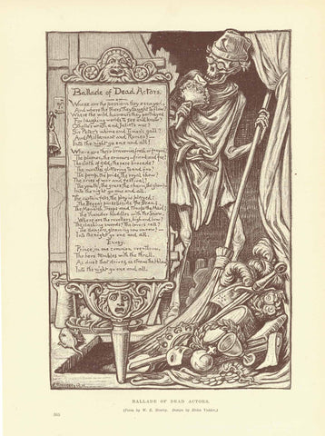"""Ballade of Dead Actors""  A sensitive poem to the dead actors.  Wood engraving after design by Elihu Vedder. Poem by W.E. Henley. Published 1895. On the reverse side is text about the Royal Academy."