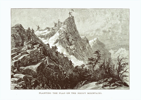 """Planting the Flag on the Rocky Mountains""  Wood engraving published ca 1875. On the reverse side is a small image of mining in Colorado plus text."