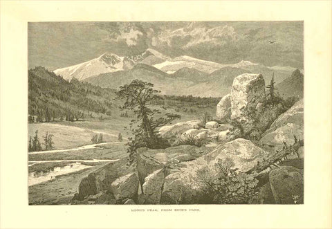 """Long's Peak, From Estes Park""  Wood engraving published ca 1875. On the reverse side is text about the Rocky Mountains.  Original antique print"