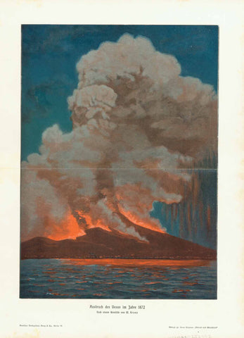 """Ausbruch des Vesuv im Jahre 1872."" (eruption in 1872)  Chromolithograph after a painting by W. Kranz. Published 1895.  Horizontal centerfold.  Image: 30.5 x 22cm (12 x 8.6"")"