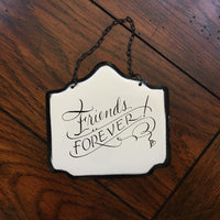 Sign: Friends Forever