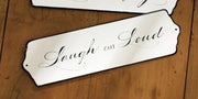 Sign: Laugh Out Loud