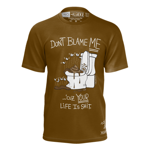 Don't Blame Me, T-Shirt, Brown