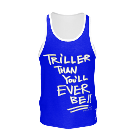 Triller Than You'll Ever Be, Tank Top, Royal Blue with White