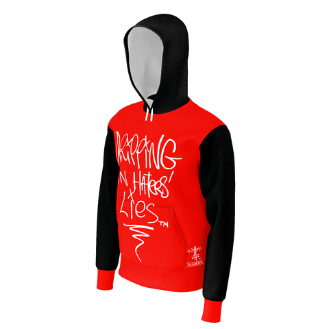 Dripping In Haters Lies, French Terry Pull-Over Hoodie, Red and Black w/White