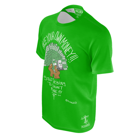 Make Your own Money, T-Shirt, Green