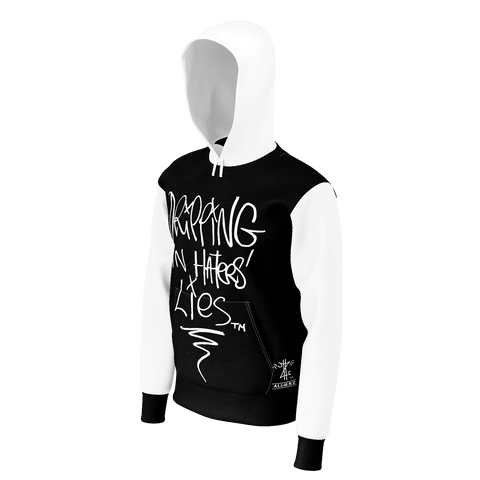 Dripping In Haters Lies, Pull-Over Hoodie, Black w/White