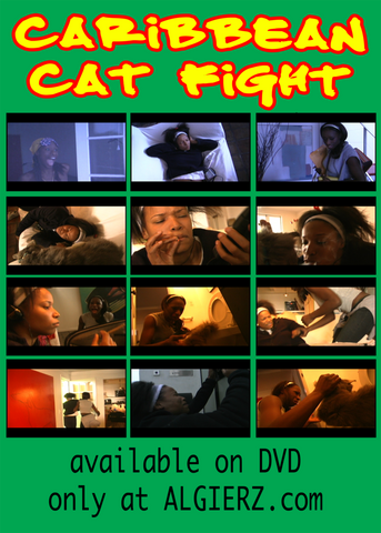 Caribbean Cat Fight.  A Short Film Comedy by Dan Algierz.  Starring Dream Holloway & Leshay Tomlinson.